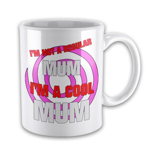 I'm Not A Regular Mum I'm A Cool Mum Funny Novelty Gift Mug